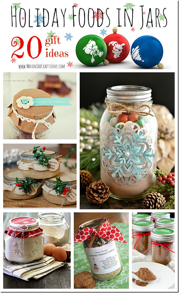 Holiday Gifts Food In Jars Mason Jar Crafts Love