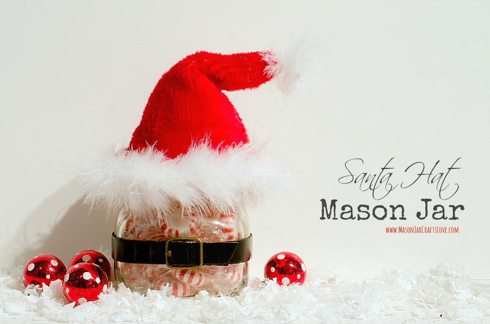 Santa Hat Mason Jar Mason Jar Crafts Love