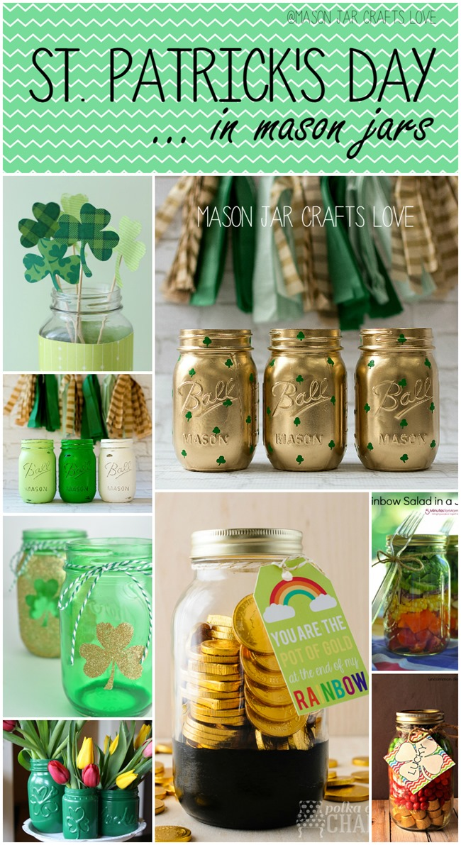 St Patrick S Day Craft Ideas Mason Jar Crafts Love