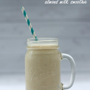 Healthy Smoothie Recipe with Almond Milk