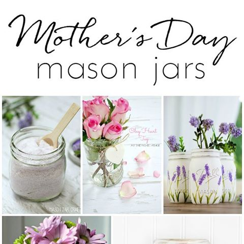 Featuring 20 mothersday masonjar homemadegifts on blog this week Linkhellip