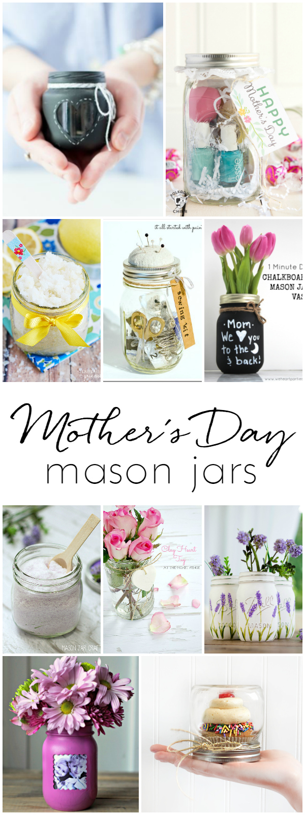 Mother's Day Mason Jar Gift Ideas - Homemade Gift Ideas with Mason Jars @masonjarcraftslove.com