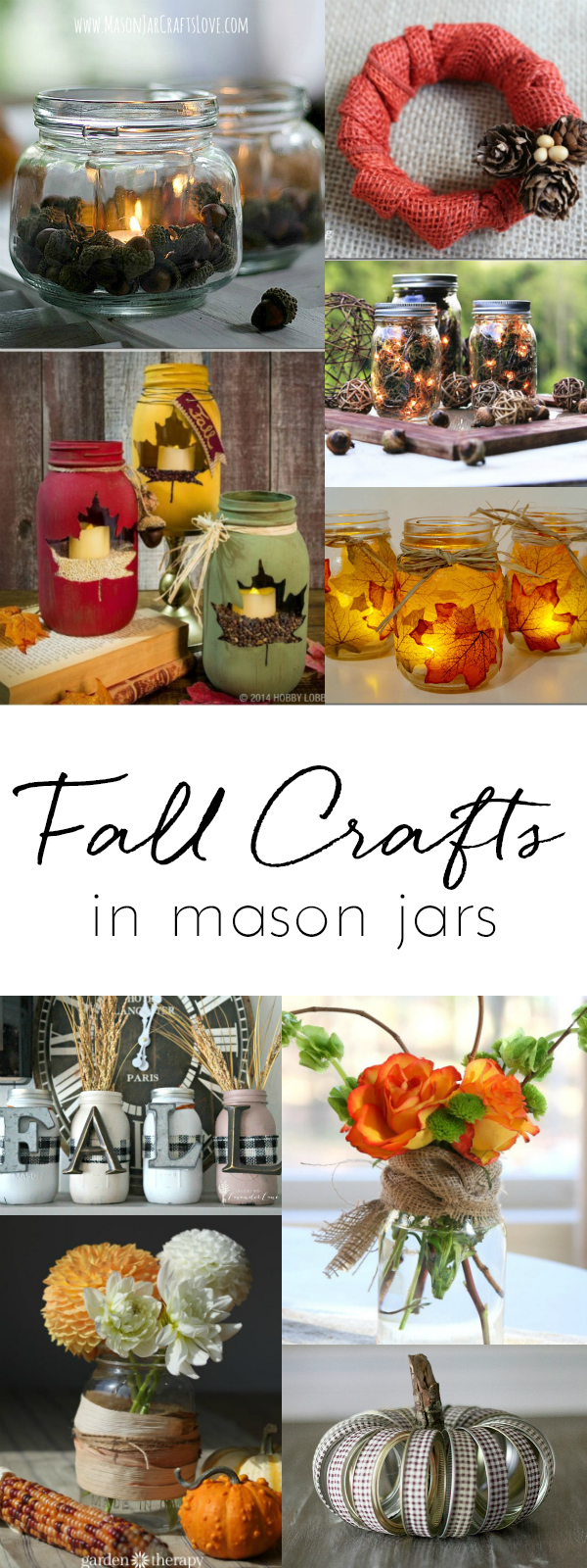 Fall Mason Jar Crafts - Craft Ideas for Fall using Mason Jars