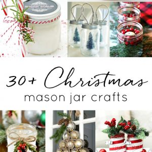 Christmas Mason Jar Craft Ideas - Mason Jar Crafts for Christmas - Mason Jar Holiday Crafts - Mason Jar Gift Ideas