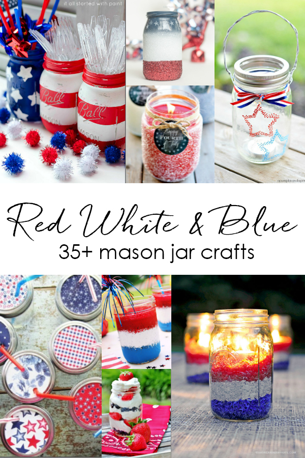 Fourth of July Red White Blue Mason Jar Crafts & Decor Ideas