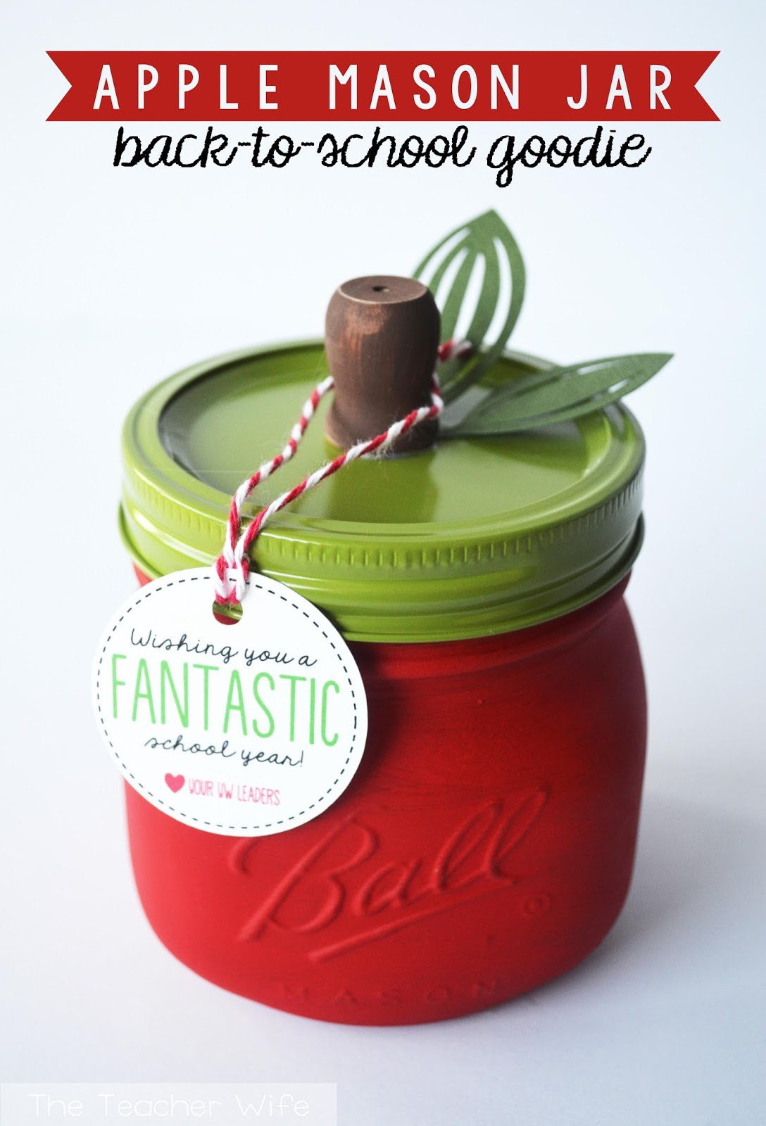 Apple Mason Jar Teacher Gift - Back To School Mason Jar