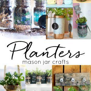 Mason Jar Planters - How To Make Mason Jar Planters - Succulents in Mason Jars - Herbs in Mason Jars