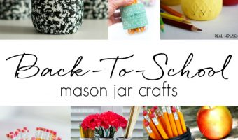Back-To-School Mason Jar Craft Ideas - Teacher Gift Ideas - Pencil Mason Jars - Chalkboard Paint Mason Jars - Easy Homemade Teacher Gift Ideas - Mason Jar Crafts for Kids