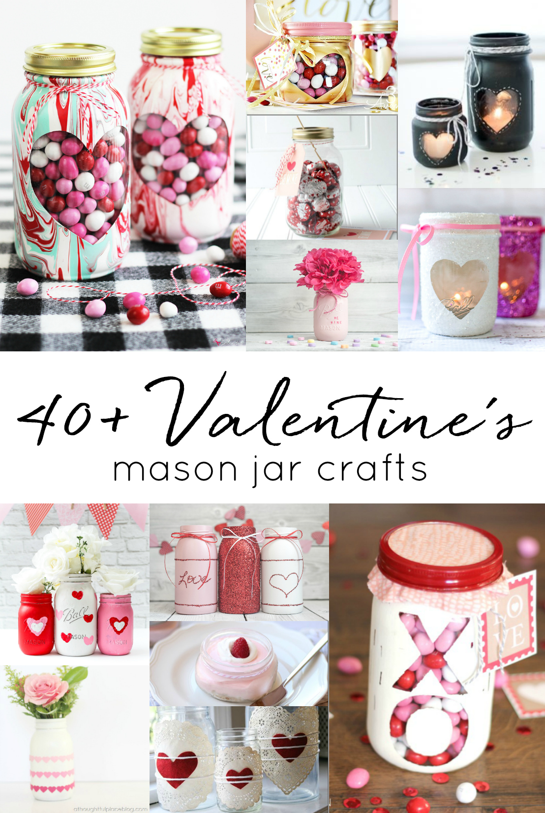 Valentine's Day Craft Ideas in Mason Jars - Valentine Jar Crafts - 40+ DIY Mason Jar Gifts and Decor for Valentine's Day