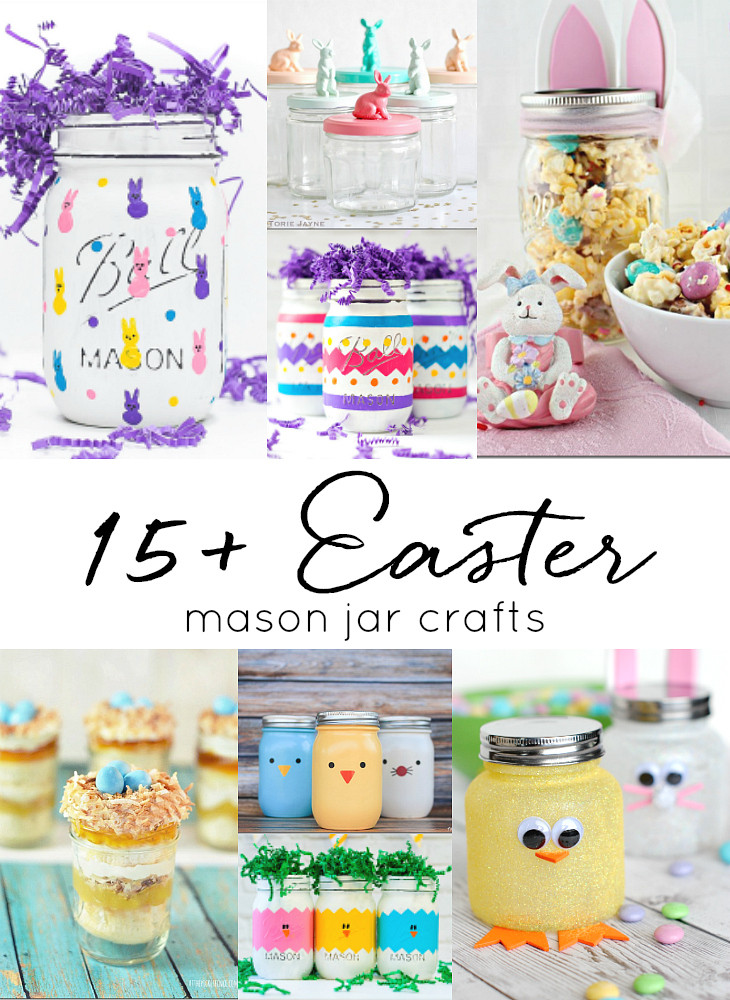 Easter Mason Jar Crafts Mason Jar Crafts Love
